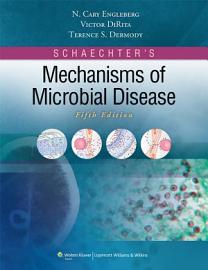 Schaechter s Mechanisms of Microbial Disease PDF
