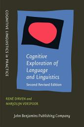 Cognitive Exploration of Language and Linguistics: Second revised edition, Edition 2