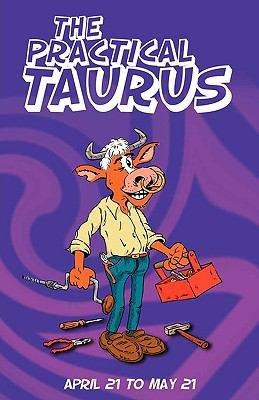 The Practical Taurus