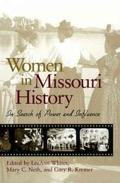 Women in Missouri History: In Search of Power and Influence