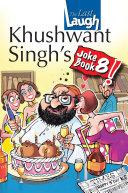 Khushwant Singh's Joke Book 8