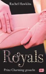 ROYALS   Prinz Charming gesucht PDF