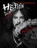 The Heroin Diaries Un Anno Nella Vita Di Una Rockstar Allo Sbando Ediz Ampliata