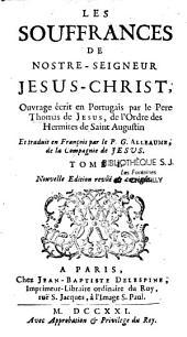 Les Souffrances de Notre Seigneur Jesus Christ