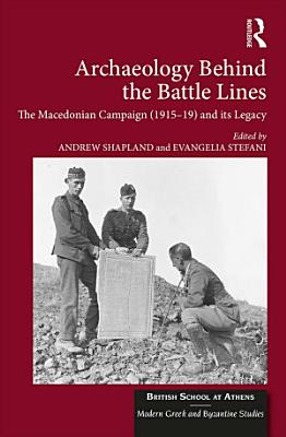 Archaeology Behind the Battle Lines