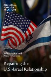 Repairing the U.S.-Israel Relationship