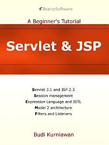 Servlet   JSP  A Beginner s Tutorial PDF