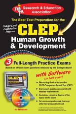 CLEP Human Growth and Development  REA    The Best Test Prep for the CLEP PDF