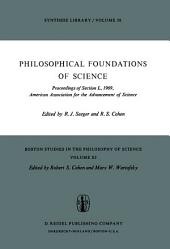Philosophical Foundations of Science: Proceedings of Section L, 1969, American Association for the Advancement of Science