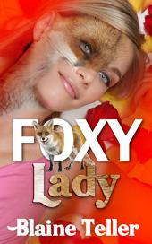 Foxy Lady : Paranormal Erotica: (Adults Only Erotica)