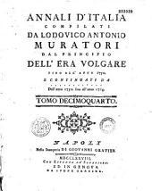 Annali d'Italia, dal principio dell' era volgare sino all' anno 1750, compilati da Lodovico Antonio Muratori