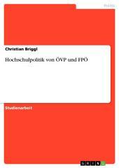 Hochschulpolitik von ÖVP und FPÖ