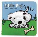 Little Dog: Finger Puppet Book
