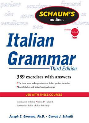 Schaum s Outline of Italian Grammar  Third Edition