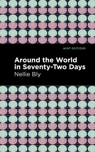 Download Around the World in Seventy Two Days Book