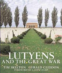 Lutyens and the Great War PDF