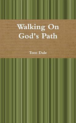 Walking On God s Path