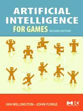 Artificial Intelligence for Games: Edition 2