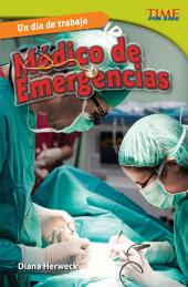 Un día de trabajo: Médico de emergencias (All in a Day's Work: ER Doctor)