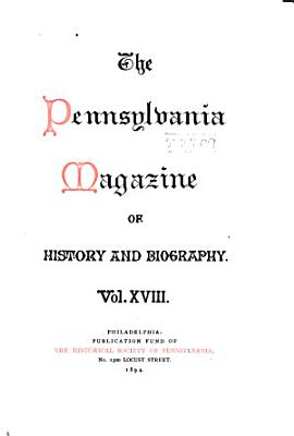 The Pennsylvania Magazine of History and Biography PDF