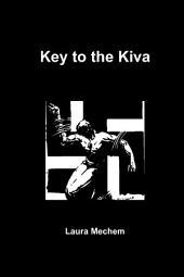 Key to the Kiva