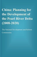 China  Planning for the Development of the Pearl River Delta  2008 2020  PDF
