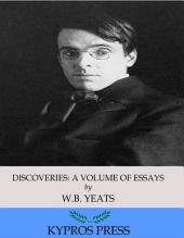 Discoveries: A Volume of Essays