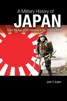 A Military History of Japan  From the Age of the Samurai to the 21st Century PDF