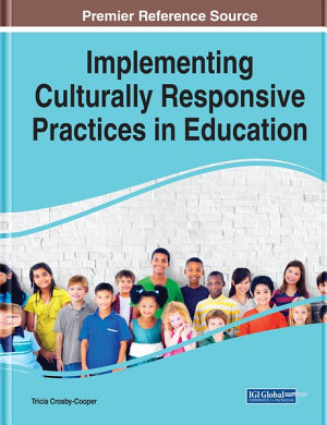 Implementing Culturally Responsive Practices in Education
