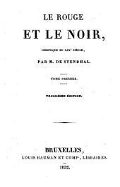 Le rouge et le noir chronique du 19. siècle par M. de Stendhal: Volume1