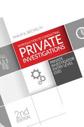 Introduction to Conducting Private Investigations: Private Investigator Entry Level (02E)