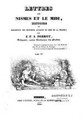Lettres sur Nismes et le Midi: histoire et description des monuments antiques du midi de la France
