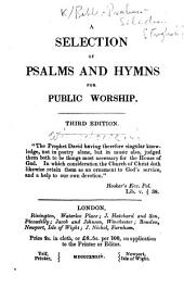 A Selection of Psalms and Hymns for Public Worship. Third edition. [The dedication signed: S. Wilberforce.]