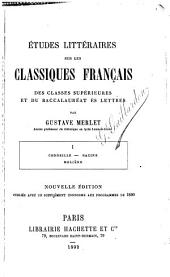 Études littéraires sur les classiques français des classes supérieures et du baccalauréat ès lettres: Volumes1à2