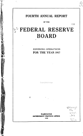 Annual Report of the Federal Reserve Board for the Period Ending December 31 ...: Volume 4