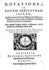 Notationes in totam scripturam sacram etc