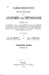 Jahresbericht über die Fortschritte der Anatomie und Physiologie: Band 4