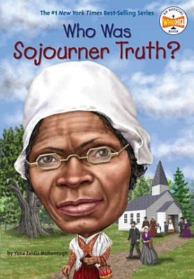 Who Was Sojourner Truth