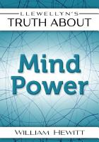 Llewellyn  39 s Truth About Mind Power PDF