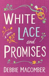 White Lace And Promises Book PDF