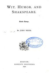 Wit, Humor, and Shakspeare: Twelve Essays