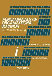 Fundamentals of Organizational Behavior: An Applied Perspective, Edition 2