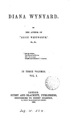 Diana Wynyard  by the author of  Alice Wentworth   PDF