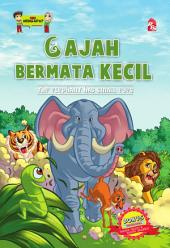 Gajah Bermata Kecil - The Elephants Have Small Eyes