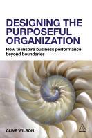 Designing the Purposeful Organization PDF