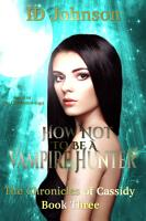 How Not to Be a Vampire Hunter PDF