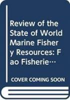Review of the State of World Marine Fishery Resources PDF