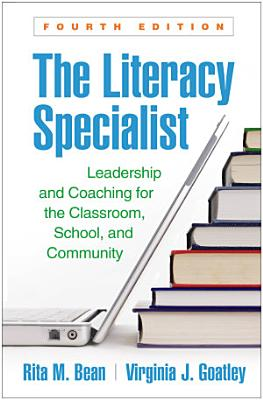 The Literacy Specialist  Fourth Edition