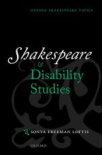 Shakespeare and Disability Studies