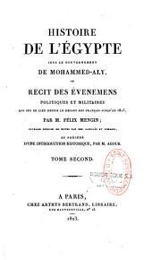 Histoire de l'Égypte sous le gouvernement de Mohammed-Aly, ou Récit des événements politiques et militaires qui ont eu lieu depuis le départ des Français jusqu'en 1823